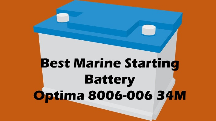 Best Marine Starting Battery Optima 8006-006 34M