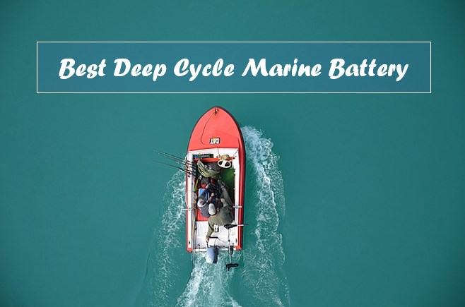 Best Deep Cycle Marine Battery