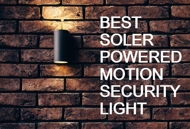 5 best solar powered motion security light 2018 experts guideline aloadofball Images